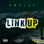 Snelly – Link Up MM by Quiries