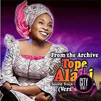 Tope Alabi – From The Archive Of Tope Alabi SoundTrack