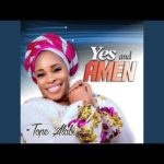 Tope Alabi – God The Almighty