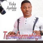 Download Yinka Ayefele – Transformation (Full Album)