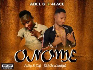 Abel G ft. 4Face – Onome