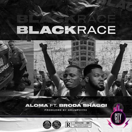 Aloma DMW ft. Broda Shaggi – Black Race