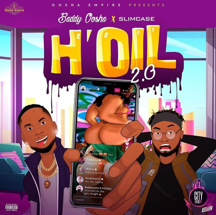 Baddy Oosha ft. Slimcase – Hoil 2.0