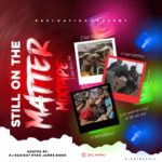DJ Eazi007 – Still On The Matter Mix