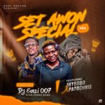 DJ Eazi007 ft. Jhybobo x Patochris – Set Awon Special Mix