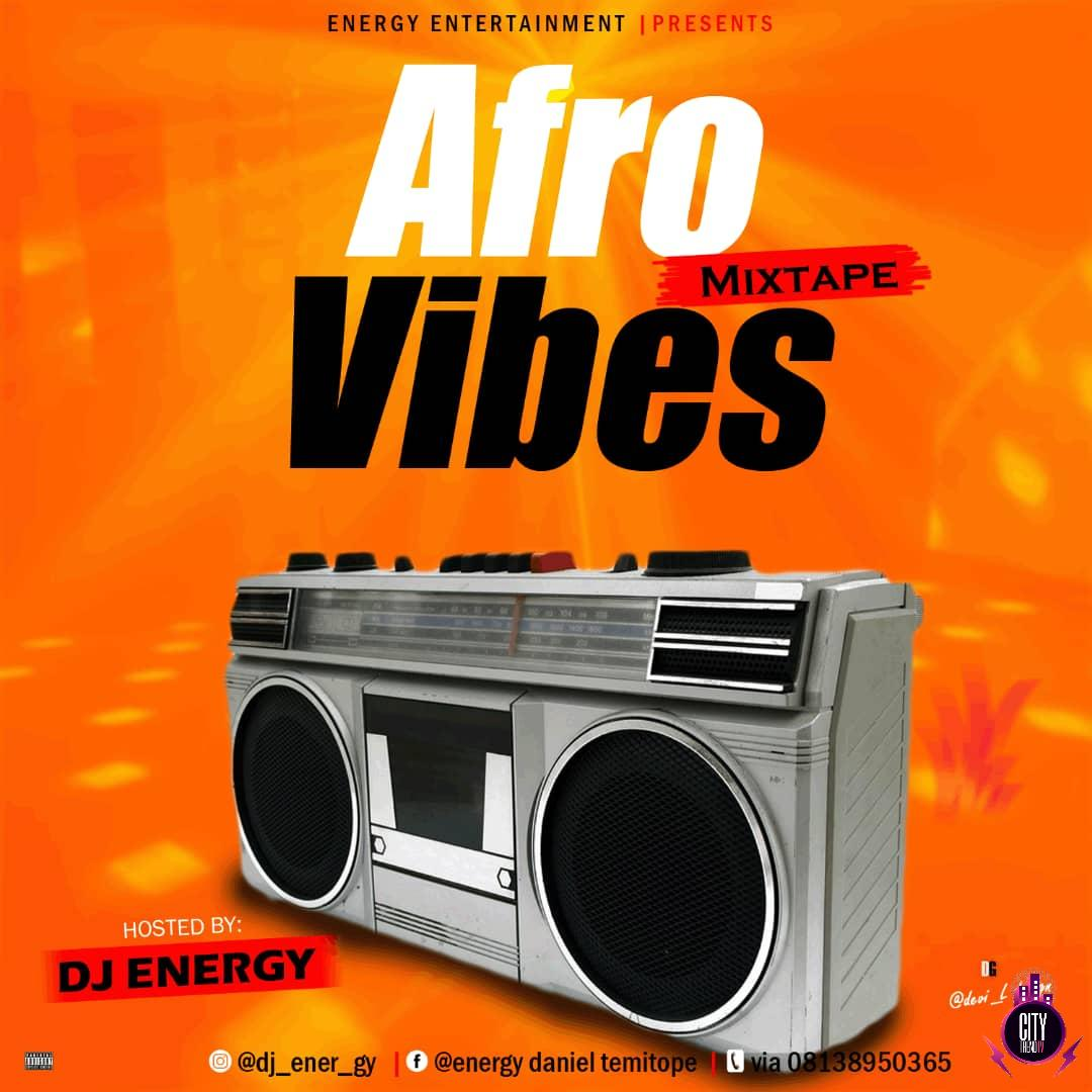 DJ Energy – Afro Vibes Mix