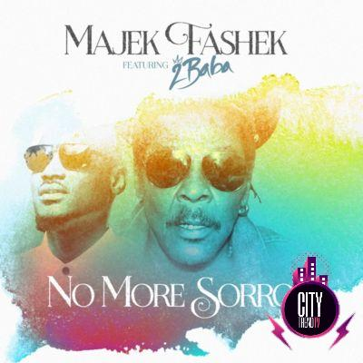 Majek Fashek – No More Sorrow ft. 2Baba