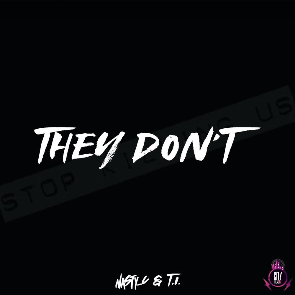 Nasty C – They Dont ft. T.I