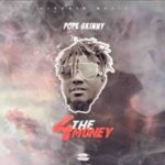 Pope Skinny – 4 The Money ft. Shatta Wale