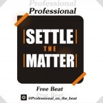Professional – Settle The Matter (Instrumental)