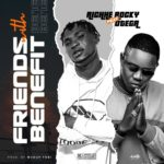 Richhe Rocky ft. Otega – Friends With Benefit