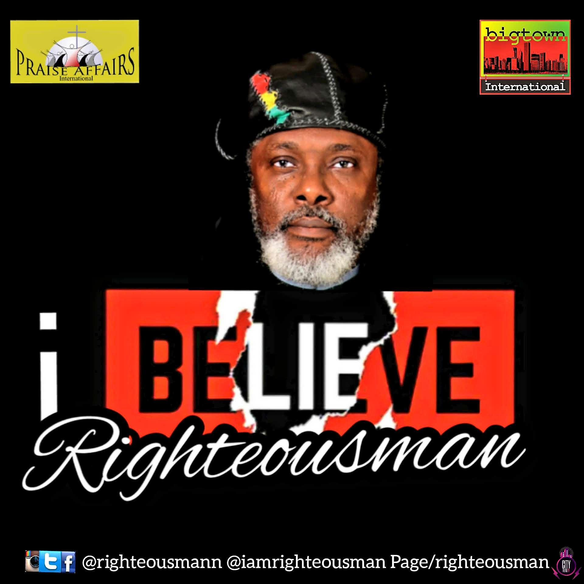 Rigtheous Man – I Believe