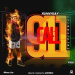 Runny Kay ft. Youngsid – Call 911