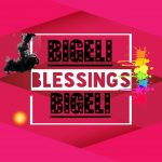 Bigeli – Blessings + Lyrics
