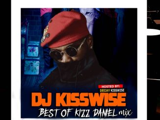 DJ Kisswise – Best Of Kizz Daniel 2020 Mix