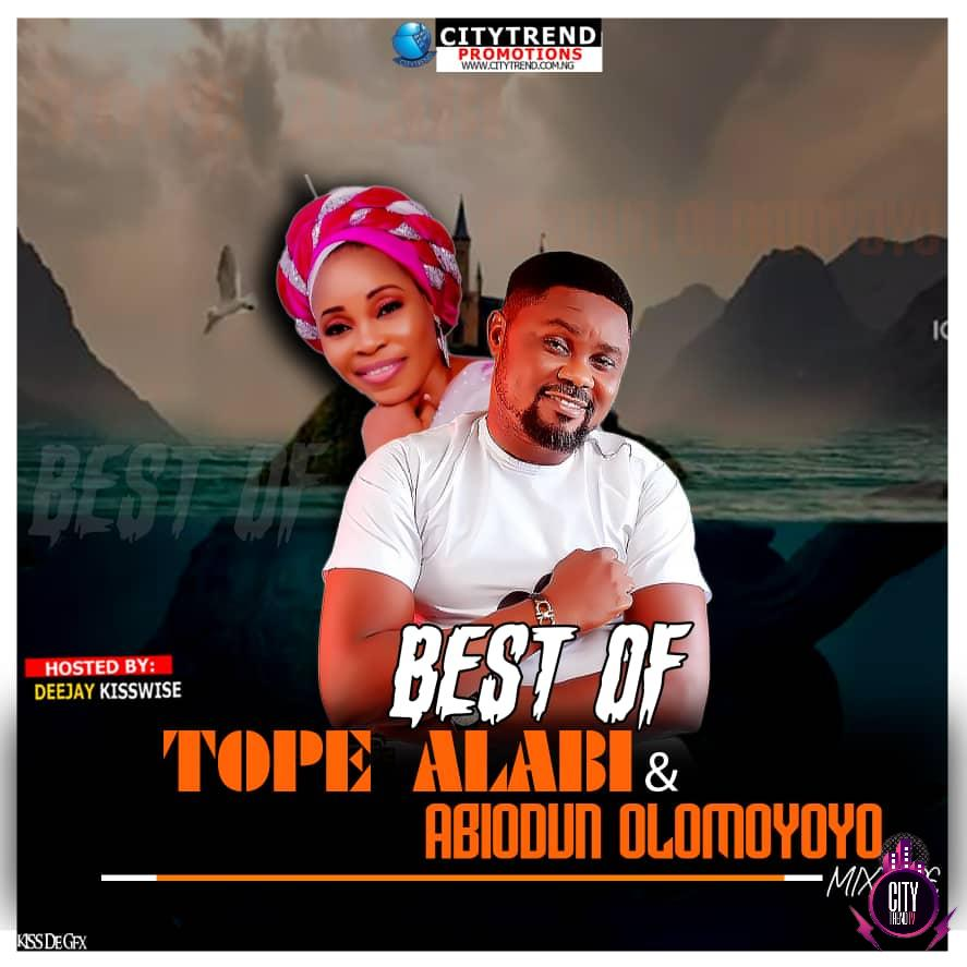 DJ Kisswise – Best Of Tope Alabi Abiodun Olomoyoyo Mix