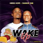 Damkid 1MB x Hiriss Hope – Wake Up
