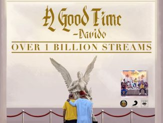 "Davidos Album ""A Good Time"" Hits One Billion Streams"