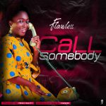 Flawless – Call Somebody