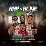 Hardeybiteondmix ft. Lizzler, Sainthaywhy, Tilash, Williamx Bang – Rap Is Alive