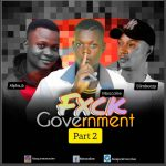 Moscolee ft. Alpha B x Slimbeezy – Fuck Government Part 2