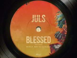 Juls ft. Miraa May Donae o – Blessed