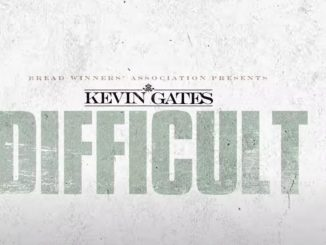 Kevin Gates – Difficult