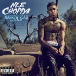 NLE Choppa – Narrow Road ft. Lil Baby