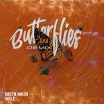 Queen Naija – Butterflies Pt. 2 (Remix) ft. Wale