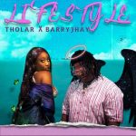 Tholar – Lifestyle ft. Barry Jhay