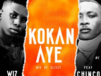 Wizlov ft. Chinco Boss – Ko Kan Aye