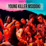 Young Killer Msodoki – Blessing