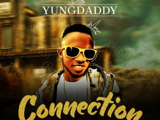 YungDaddy – Connection