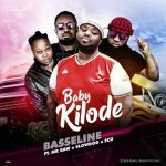 Basseline – Baby Kilode ft. Mr Raw, Slowdog, Eco