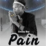 Chizzy Boy – Pain