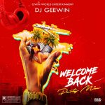 DJ Geewin – Welcome Back Party Mix