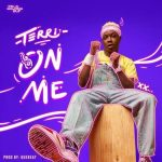 DJ Kush ft. Terri – On Me (Refix)