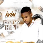 Ivin – For My Head