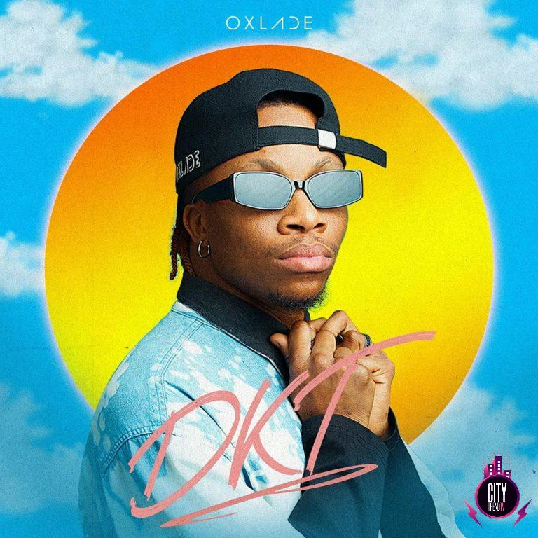 Oxlade – DKT Dis Kind Thing