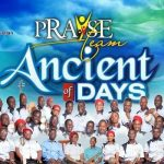 RCCG Praise Team – Ancient Of Days