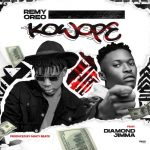 Remy Oreo ft. Diamond Jimma – Kowope