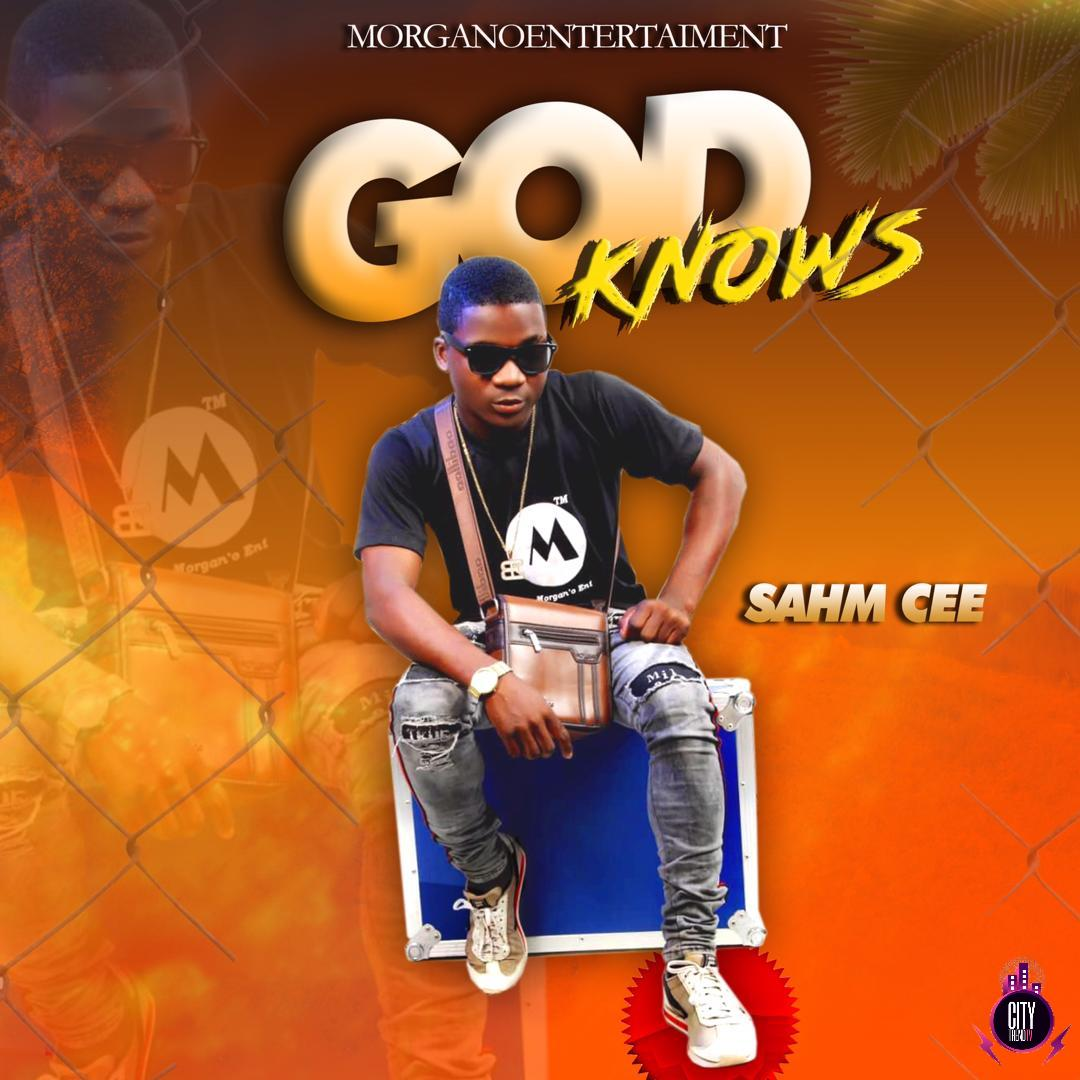 Sahm Cee – God Knows