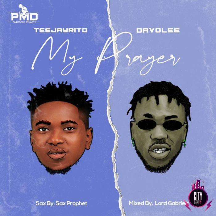Teejayrito ft. Davolee – My Prayer