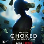 Download Choked (2020) – Bollywood Movie