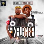 DJ Baddo ft. Small Doctor – Kelegbe