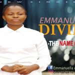 Emmanuella Divine – The Name Of Jesus