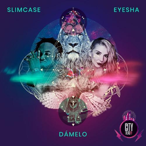 Eyesha – Damelo ft. Slimcase