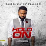Gabriel Afolayan – Hold On