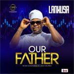 Lankusa – Our Father