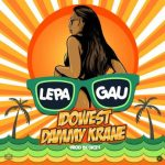 Idowest ft. Dammy Krane – Lepa Gau